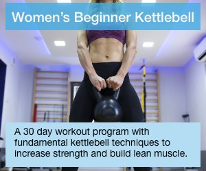 Women's Beginner Kettlebell - Fundamental kettlebell techniques that will increase strength and build lean muscle.