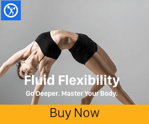 Fluid Flexibility - Go Deeper. Master Your Body.