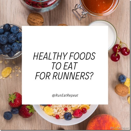 what are healthy foods to eat for runners q and a